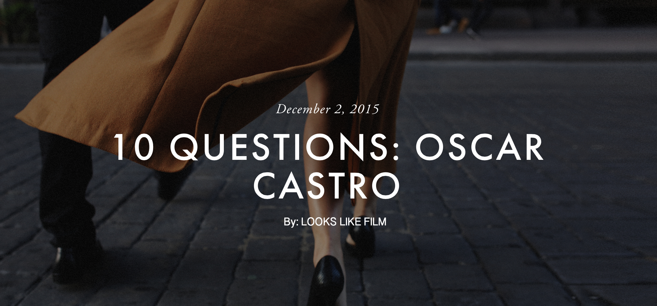 10 Questions / Looks like film