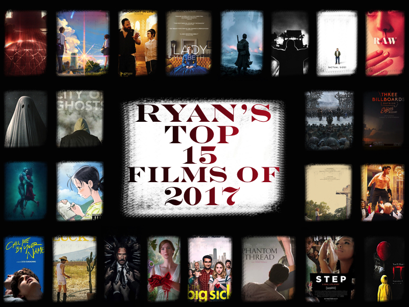 Ryan's Top 15 Films of 2017.jpg