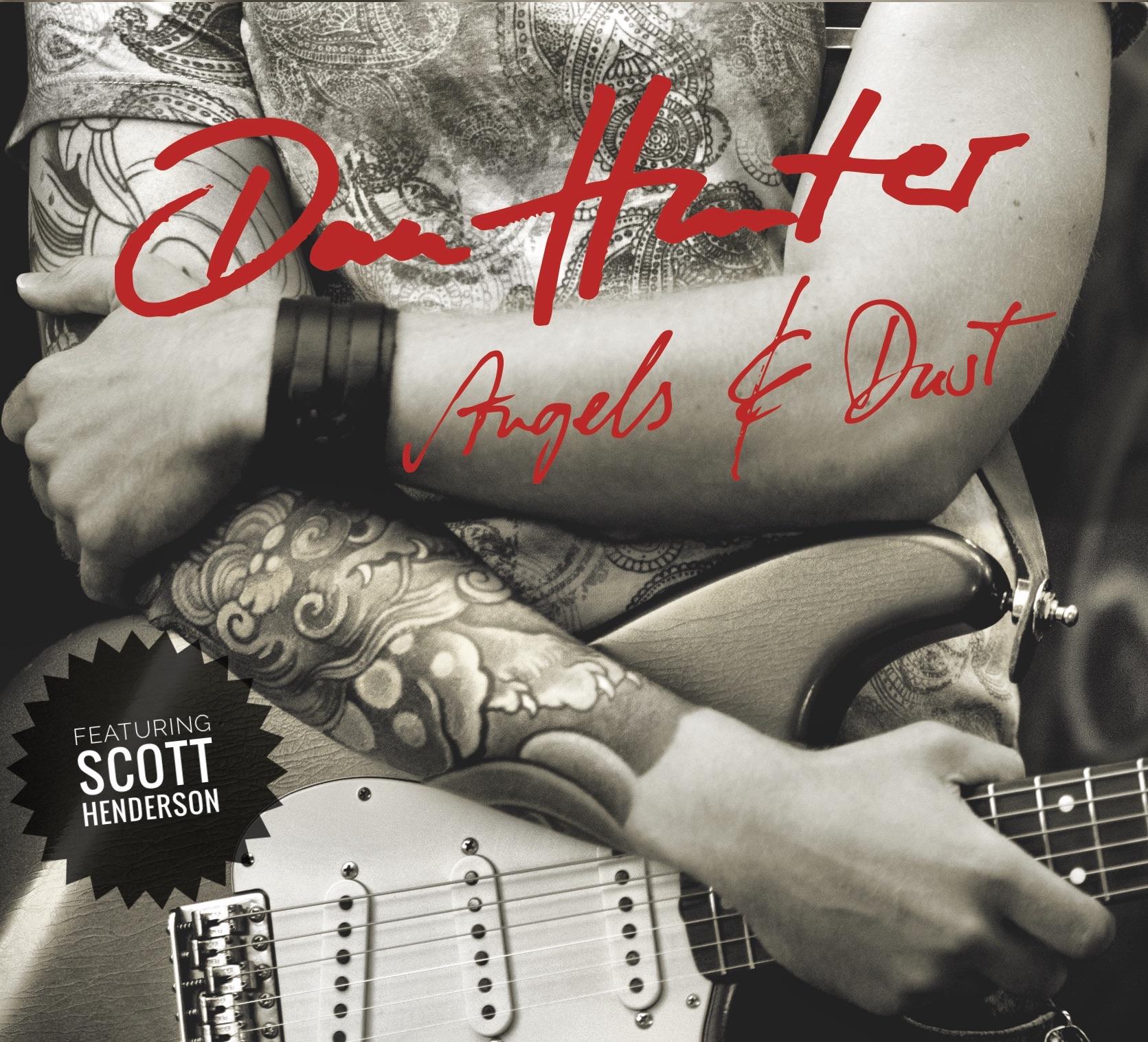 Dan Hunter - Angels And Dust (feat. Scott Henderson).jpg