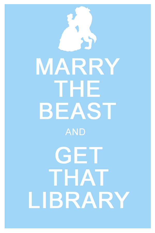 """booksdirect :     """"Marry the Beast and get that library.""""     Ha. Now I understand why I always wanted to be Belle for Halloween!"""