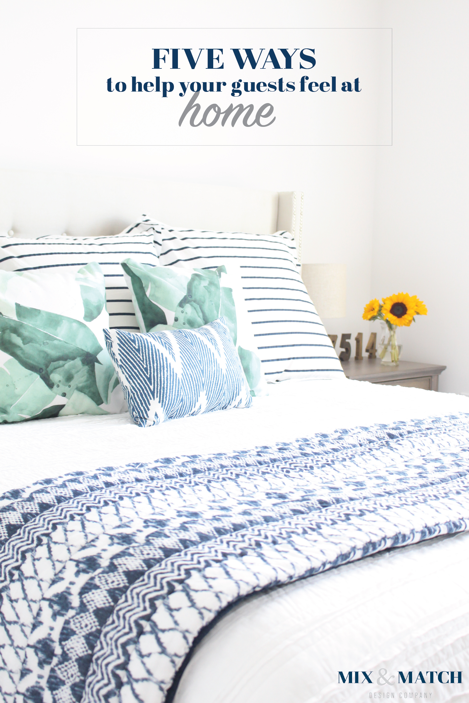 helping overnight guests feel at home: five helpful hints