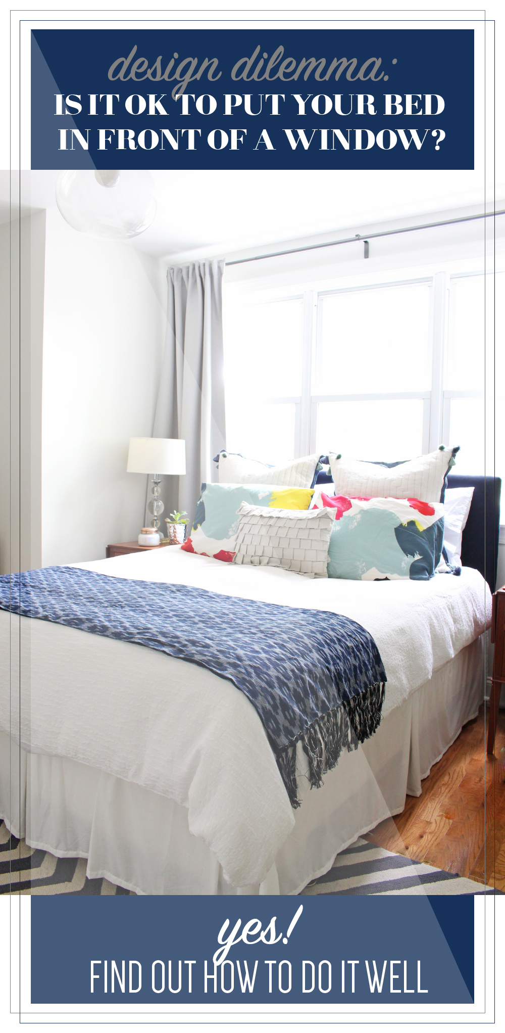 Yes, you CAN put a bed in front of a window. Learn how to do it well in this post from Mix & Match Design Company.