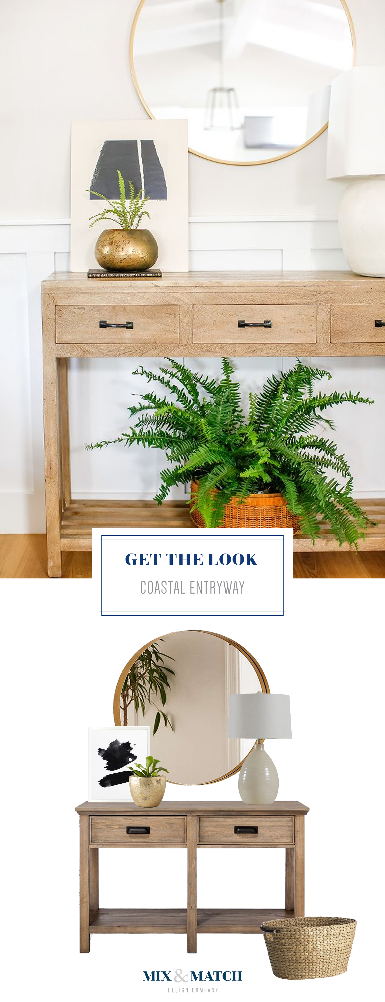 Get the look of this coastal inspired entryway. Pair a console table with a round mirror, and add a few accessories to finish the look!