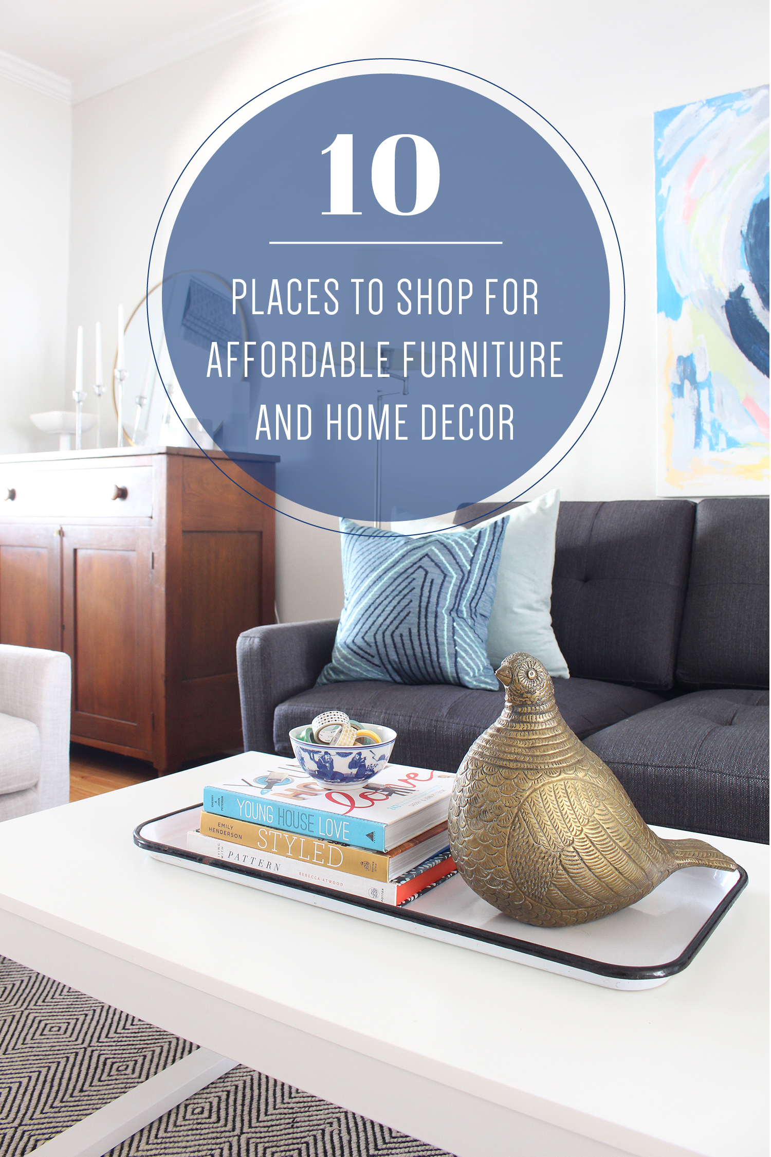 Mix & Match Design Company's list of 10 places to find affordable furniture and home decor. // affordable home decor, affordable furniture, budget-friendly furniture, budget-friendly home decor