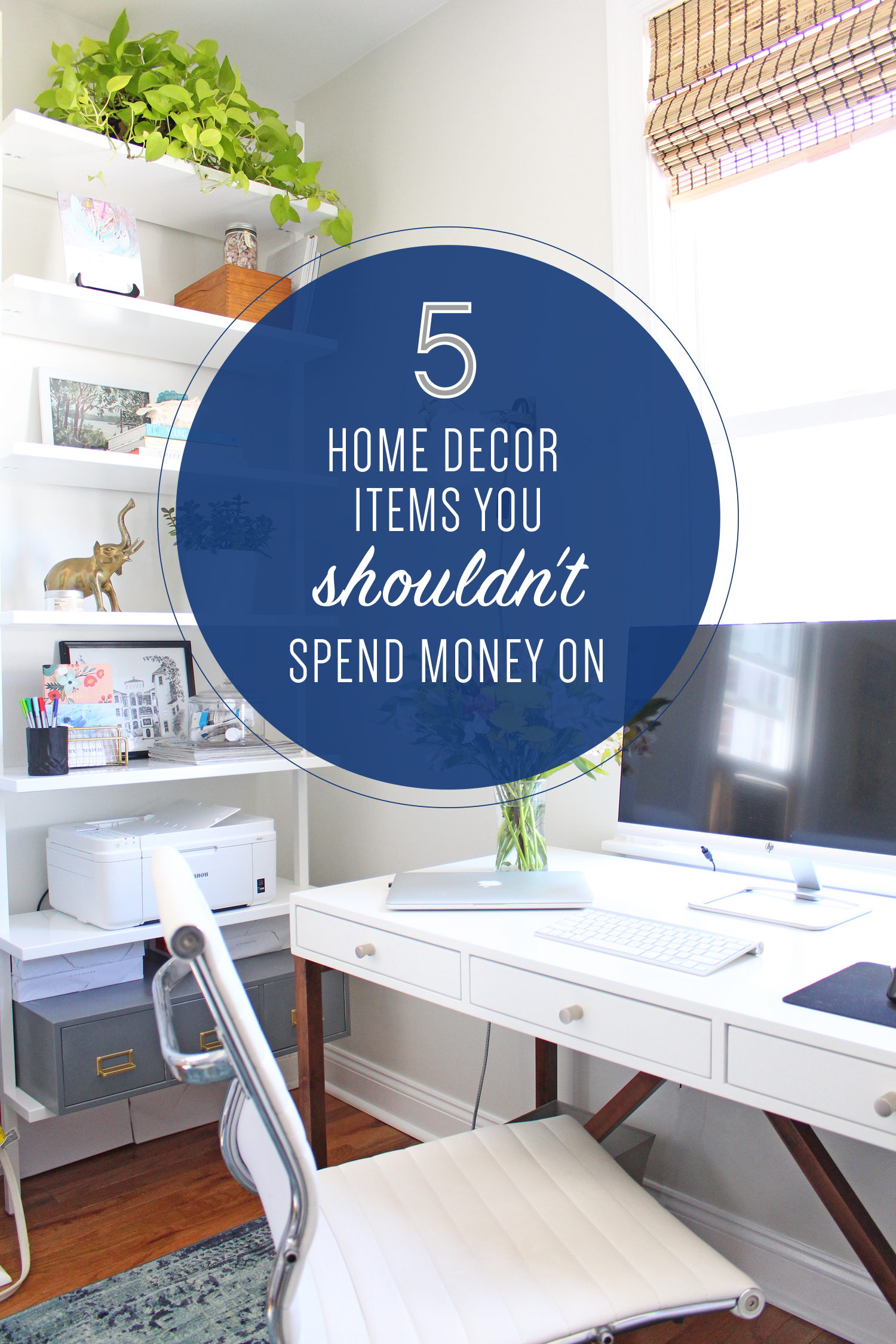 5 Home Decor Items You Shouldn't Spend Money On |Affordable decorating, budget-friendly decorating tips, budget-friendly design ideas
