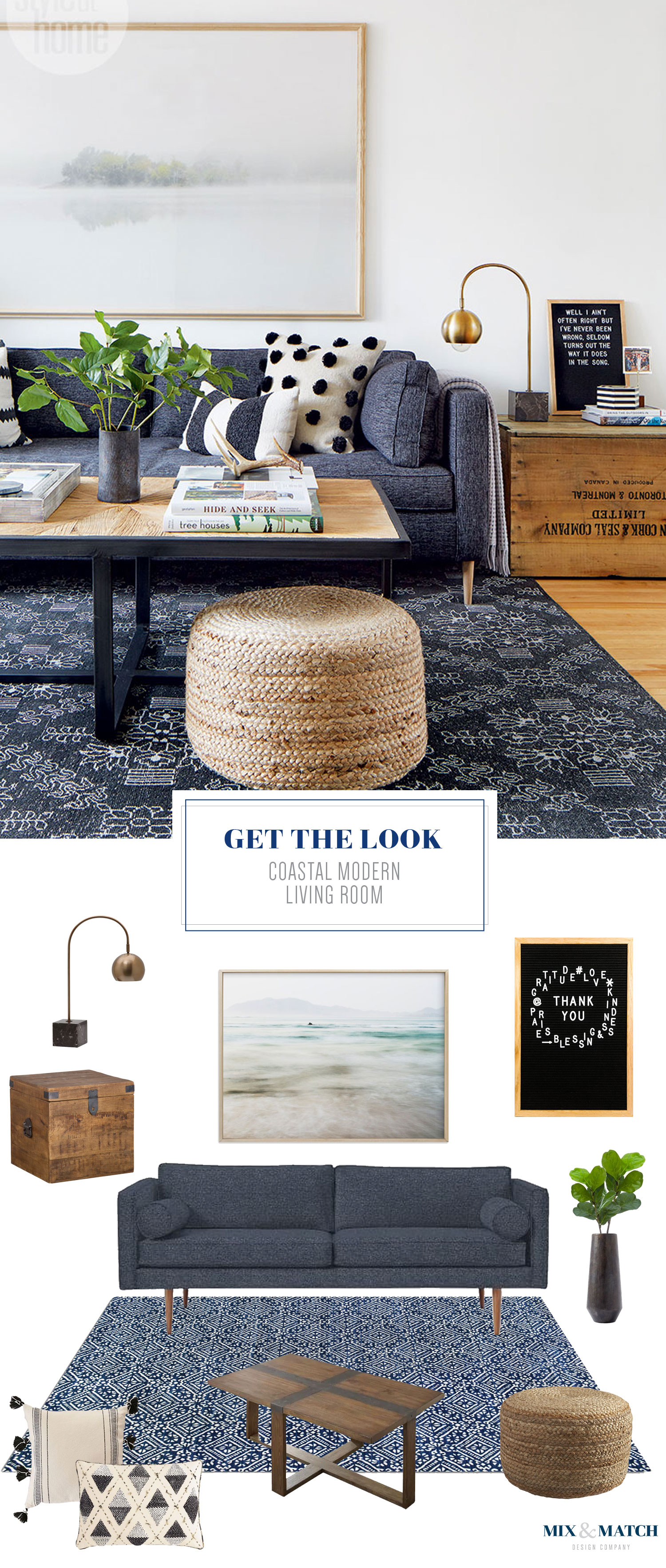 Get the look of this coastal modern living room on the Mix & Match Design Company blog. I've rounded up all the sources for you to recreate this design in your own home! I'm loving the blue, black, and natural wood color scheme, and the rustic touches are just right!
