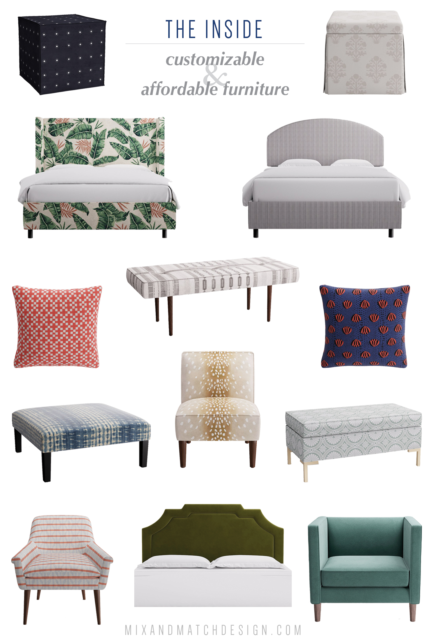 Customized, affordable furniture in beautiful fabrics from The Inside. Find beds, chairs, ottomans, pillows, and more in a huge variety of fabrics. The Inside offers new fabrics every month and quick (and free!) shipping on every order.