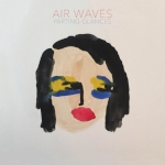 Air Waves   Parting Glances  Label: Western Vinyl Released on 9/18/2015    P