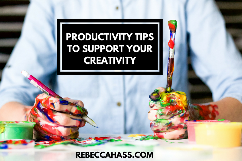 PRODUCTIVITY TIPS TO SUPPORT YOUR CREATIVITY.png