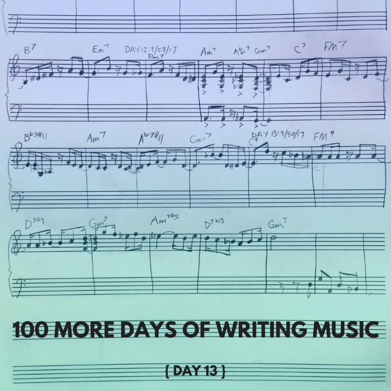100 MORE DAYS OF WRITING MUSIC DAY 13.png