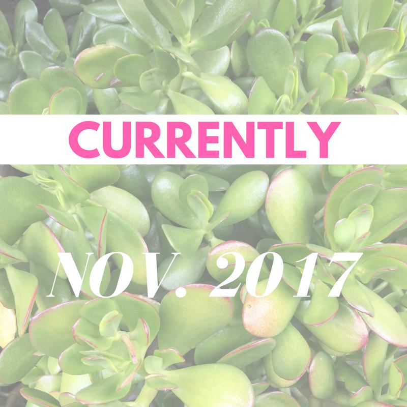 CURRENTLY-Nov-2017.png