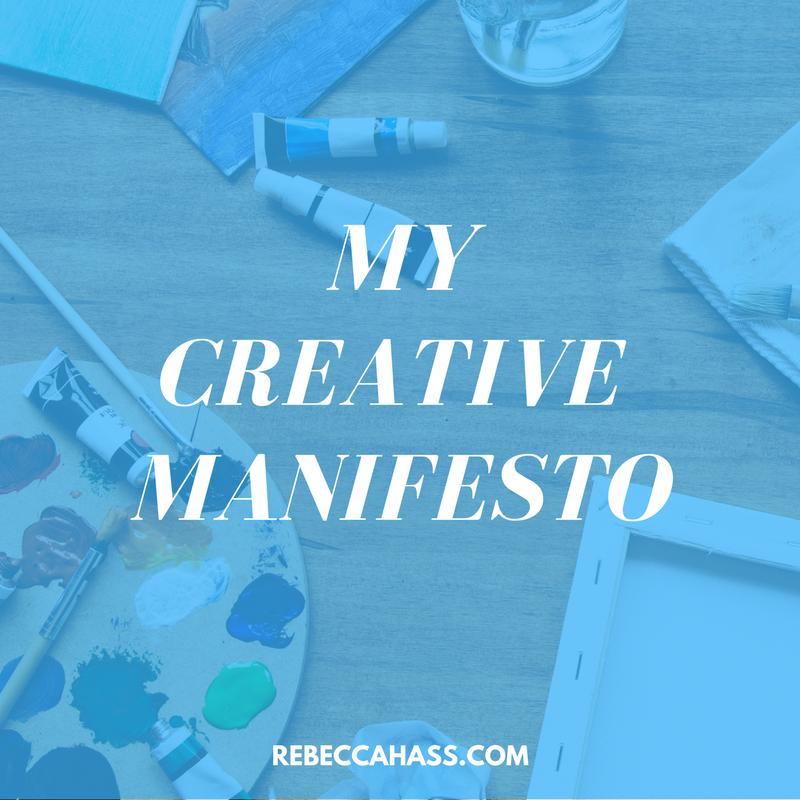 MY-CREATIVE-MANIFESTO-Rebecca-Hass.png