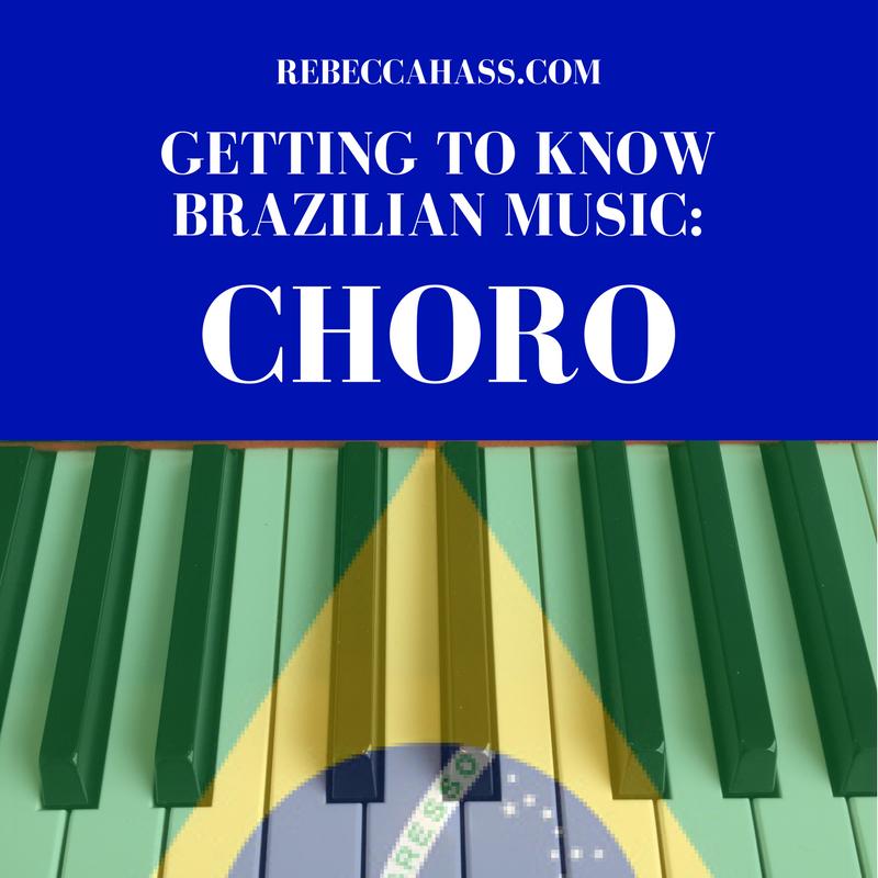 BRAZILIAN-MUSIC-CHORO-Rebecca-Hass.png
