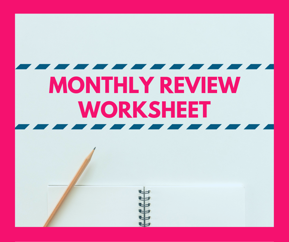 MONTHLY + WEEKLY REVIEW WORKSHEETS - These worksheetsare great forcreating a regular practice ofreflection - Iuse them formy monthly and weekly reviews and they have served me well!