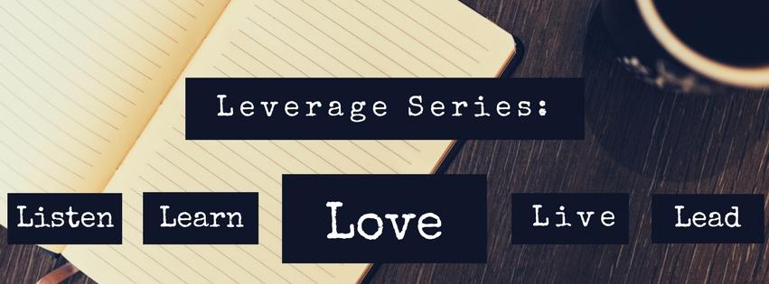 Leverage Love.jpg