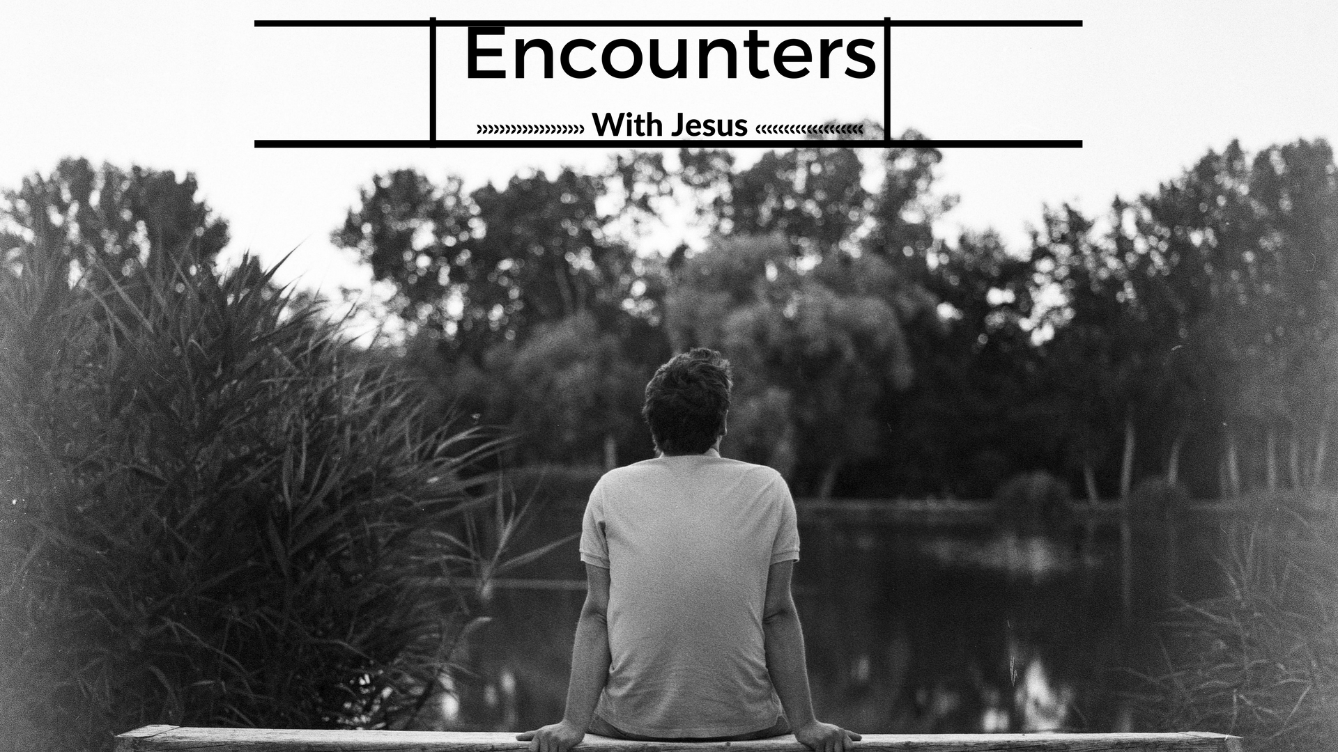Encounters with Jesus 16_9.jpg