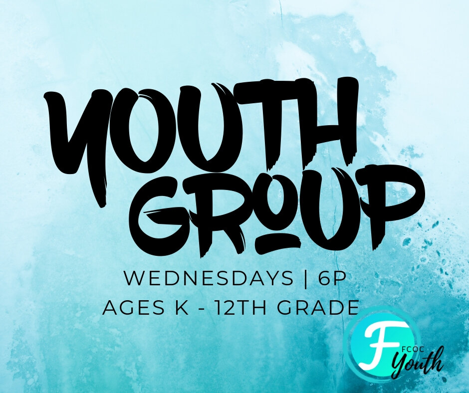 FCOC Youth - That's right youth group is back! School has started and with this new school year we also have a new name and time! If you, or your child(ren) are in Kindergarten-12th grade we would be honored for you to join us! Doors open at 5:45p with service starting at 6p..Our nights consist of Worship, small groups, and more with age appropriate materials for each age group and amazing leaders who are excited to pour into the students this school year.