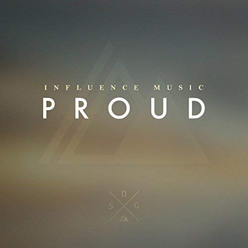 "Influence Music ""Proud"""