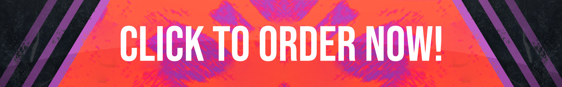 Click To Order NOw - Banner.jpg