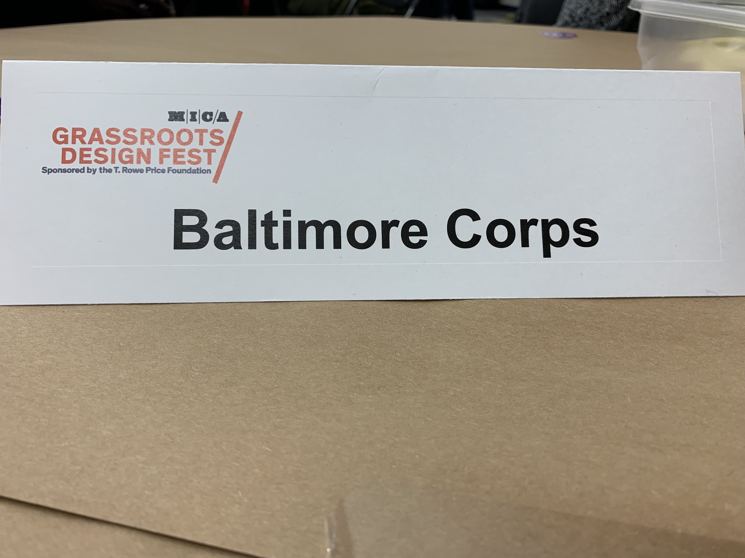 Baltimore Corps was chosen to participate in  MICA's 2nd Annual Design Fest  this month.