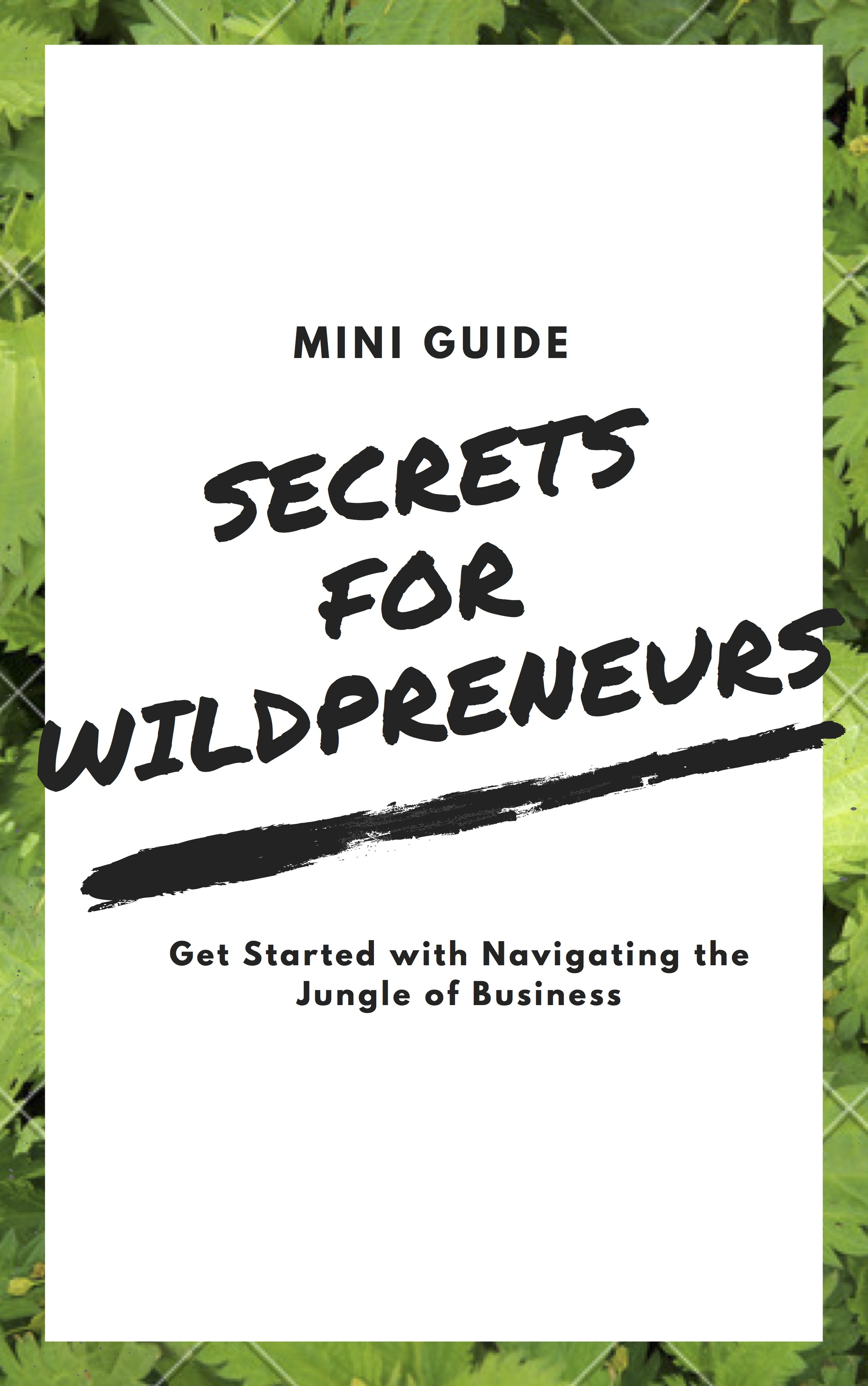 Free Guide for Wildpreneurs -