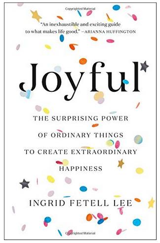 JoyFul By InGRID FETTELL LEE