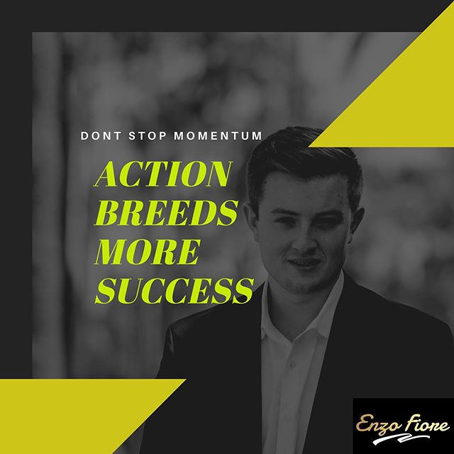 👇🏻💪🏻 Comment if you got that momentum! . Once you have created momentum, don't stop. That is when you need to take the most action. 🔑📞 .  Action Breeds More Success. 💵🙌🏻 . #success #motivation #entrepreneur #entrepreneurship #enzofiore #motivational #business #realestate