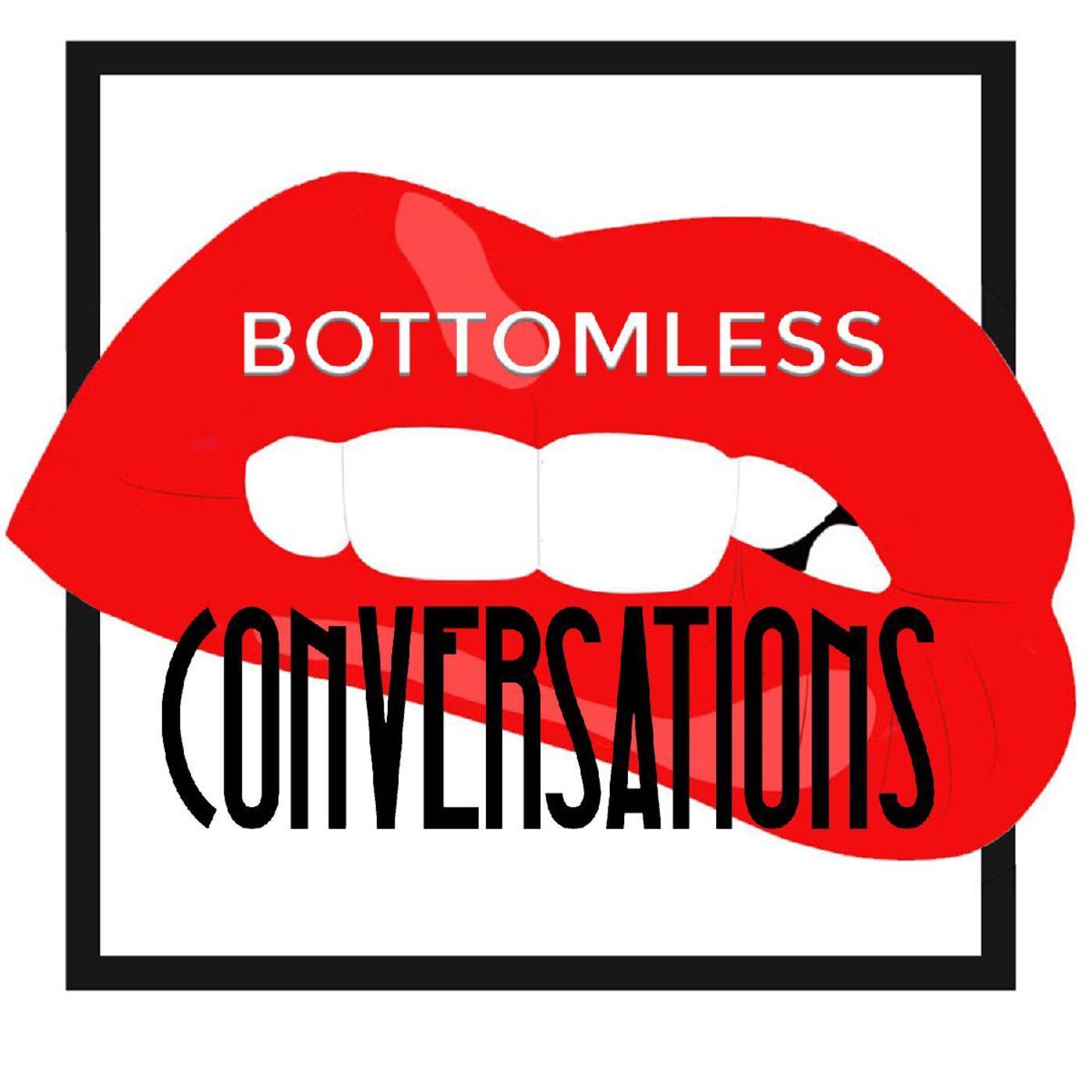 bottomless-conversations-uUWyNPJrKGH-ztFCaqrwIUi.1400x1400.jpg