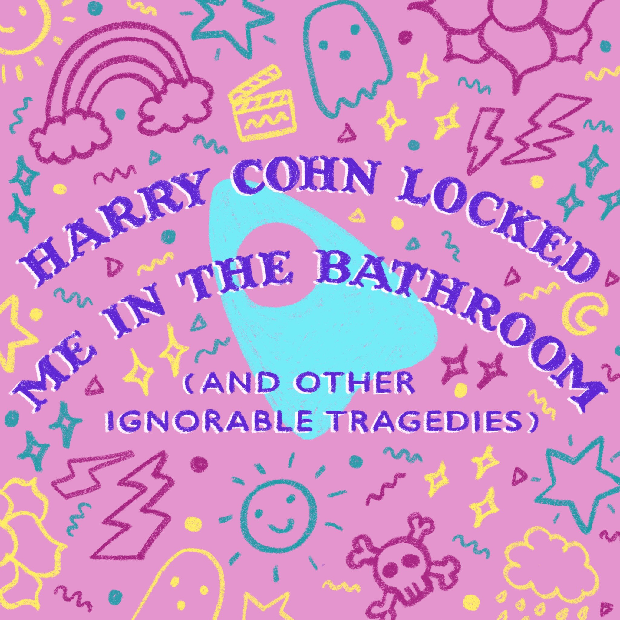 "Harry Cohn Locked Me in the Bathroom (And Other Ignorable Tragedies) - full-length4 f / 3 m16-year-olds Samantha, Riley, and Janelle are determined to stay best friends and ""make it"" in the entertainment industry. But when they accidentally summon the ghost of the infamous Hollywood movie mogul, Harry Cohn, with a ouija board at one of their Saturday night sleepovers, the girls are forced to confront some of the harsh realities of coming of age as a young woman in Hollywood."