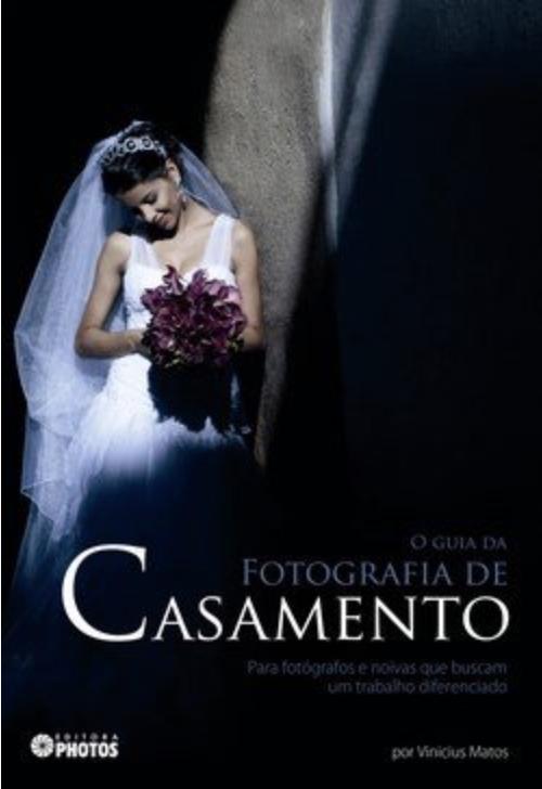 O Guia de Fotografia de Casamento
