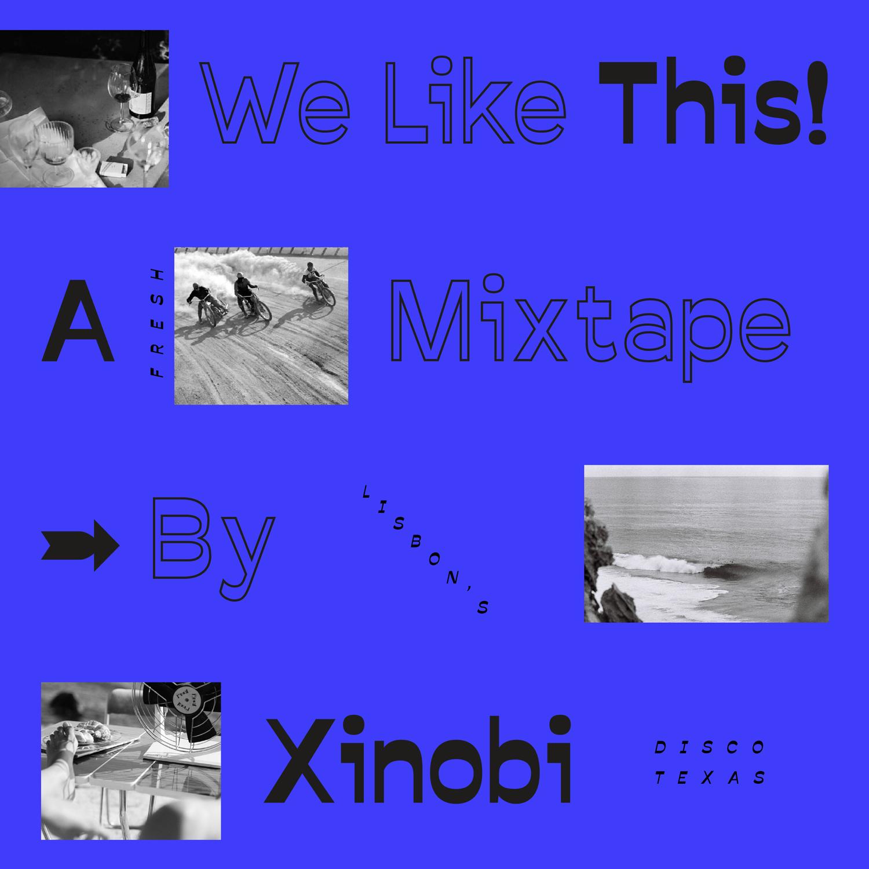 WeLikeThis-Xinobi.jpg