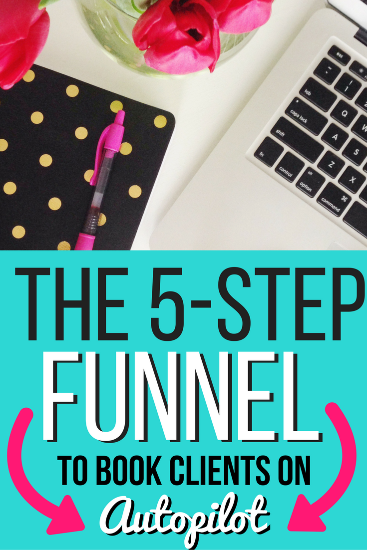 The 5-Step Funnel to Book Clients on Autopilot