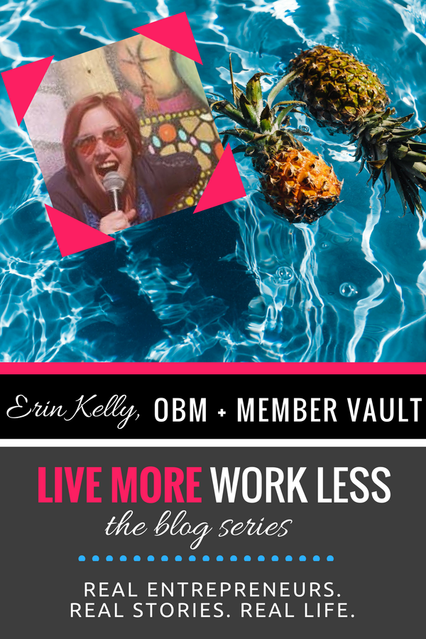Create a Live More, Work Less Lifestyle as an entrepreneur! Read Erin Kelly's real life story >> #entrepreneur #workfromwherever #livemoreworkless