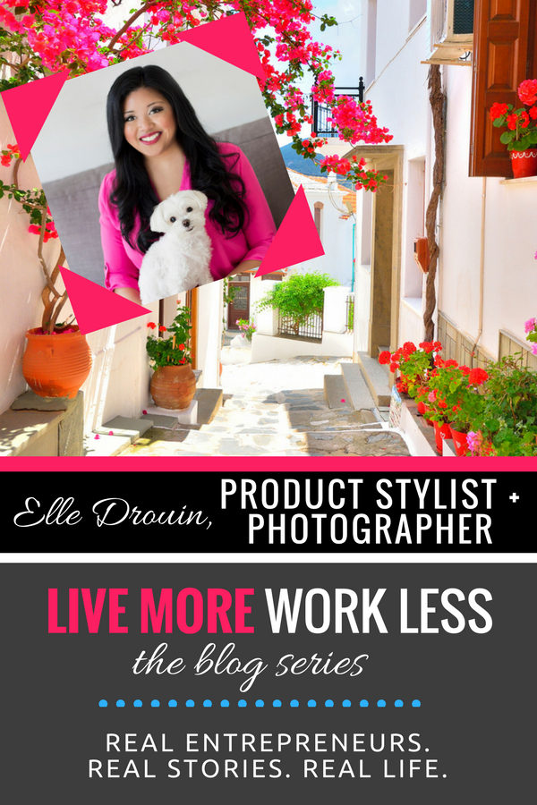 Create a Live More, Work Less Lifestyle as an entrepreneur! Read Elle Drouin's real life story >> #entrepreneur #workfromwherever #livemoreworkless