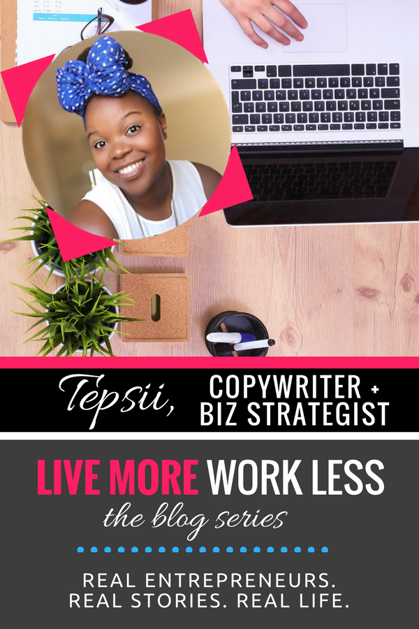 Create a Live More, Work Less Lifestyle as an entrepreneur! Read Tepsii's real life stories >> #entrepreneur #workfromwherever #livemoreworkless