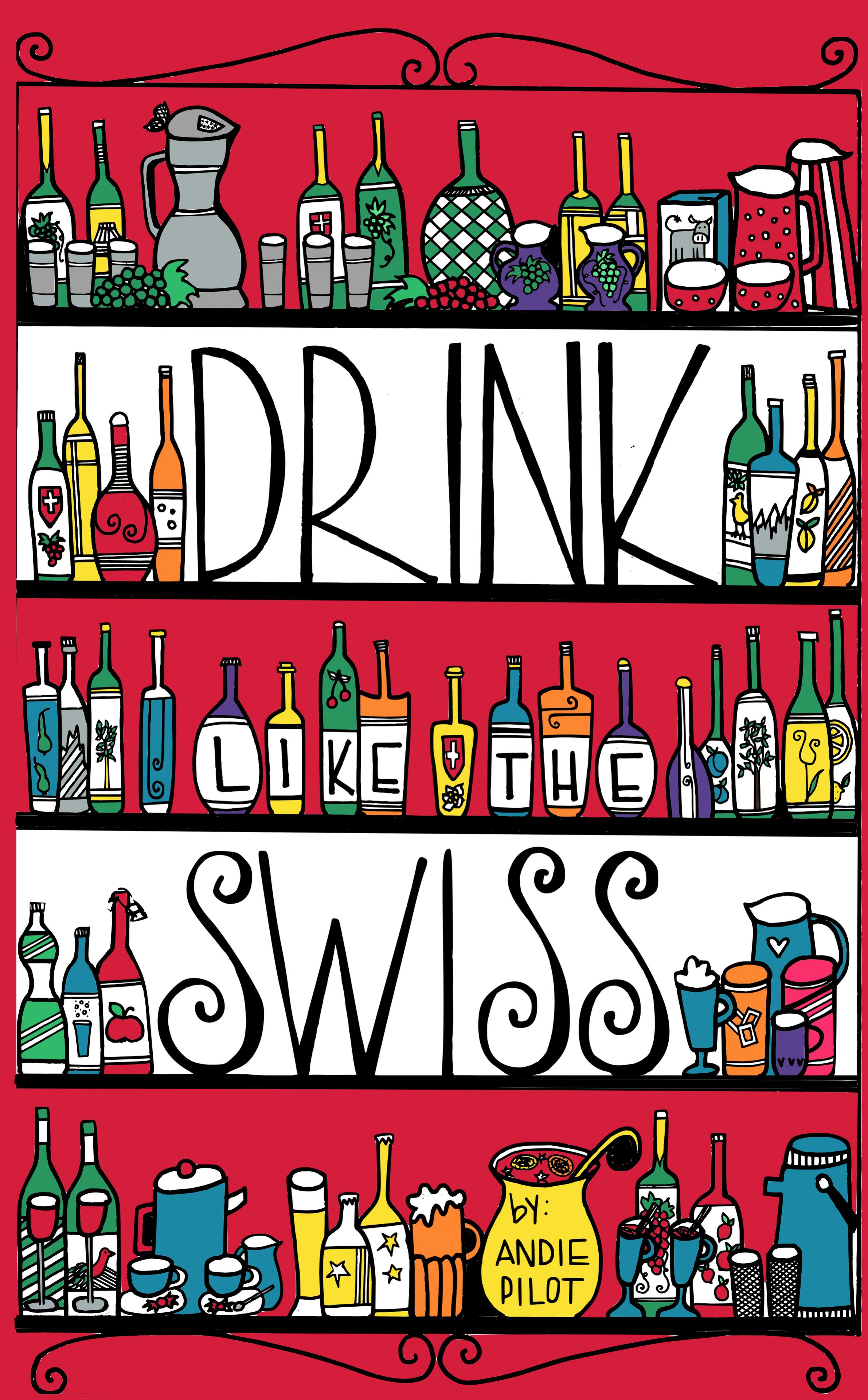 Drink like the Swiss