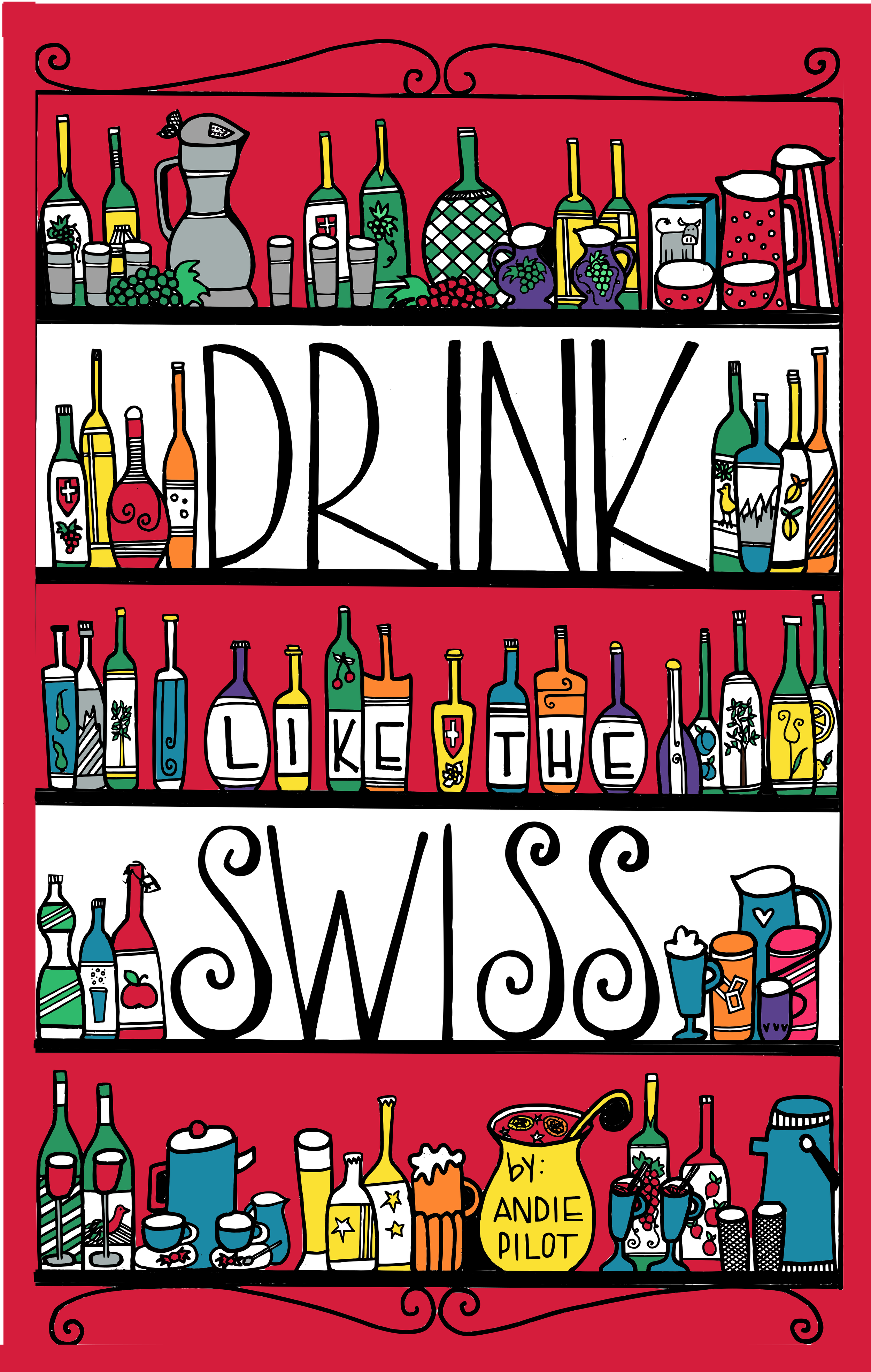 Drink like the Swiss