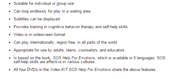 Video SOS Help For Emotions teaches emotional stability by showing irrational self talk and beliefs.