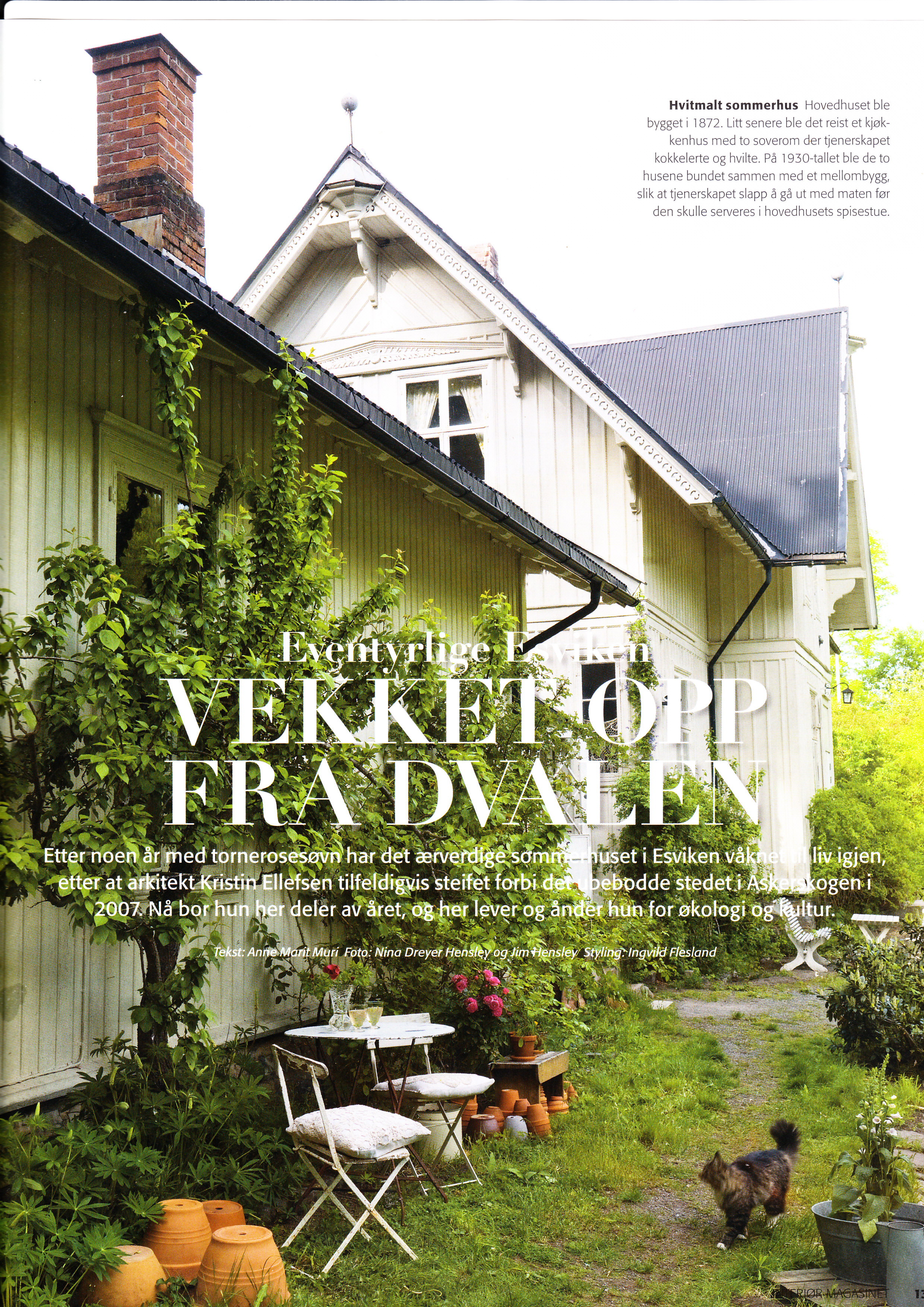 - Artikkel Interiørmagasinet om min virksomhet (STILLSCAPE) i Esviken i Asker 2009