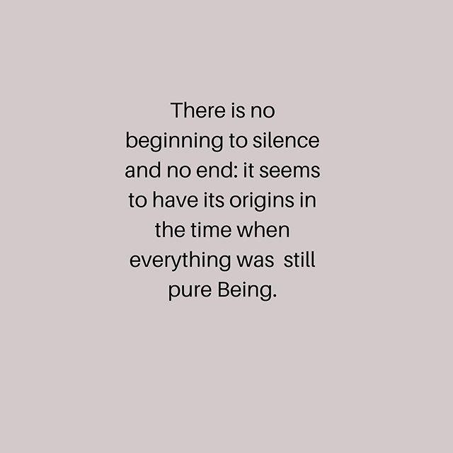 #silence #meditation #purebeing #maxpicard #theworldofsilence #truenature#breath