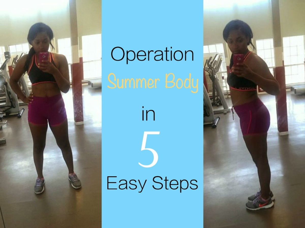 Fit Fridays: Operation Summer Body in 5 Easy Steps
