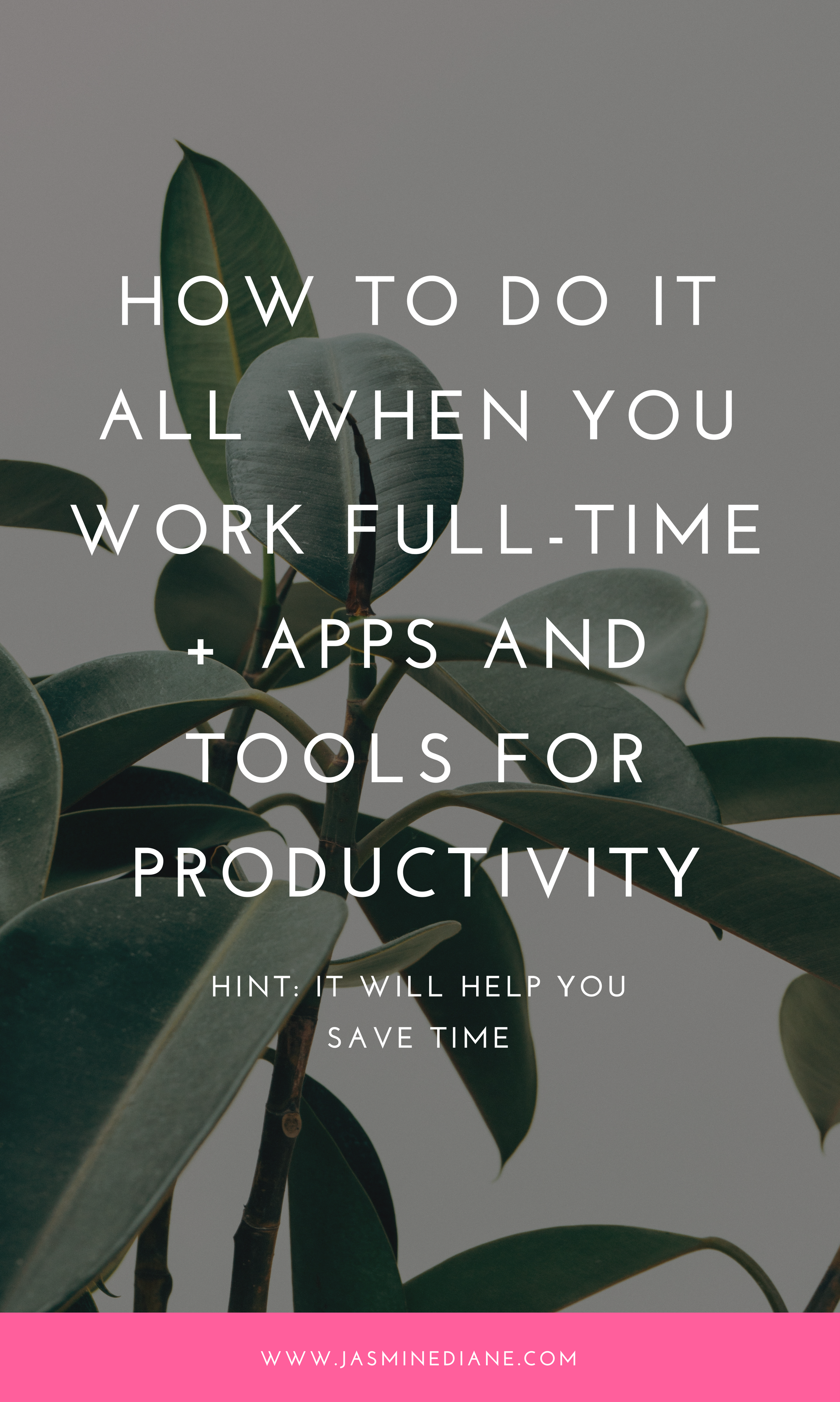 How to Do It All When You Work A 9 To 5