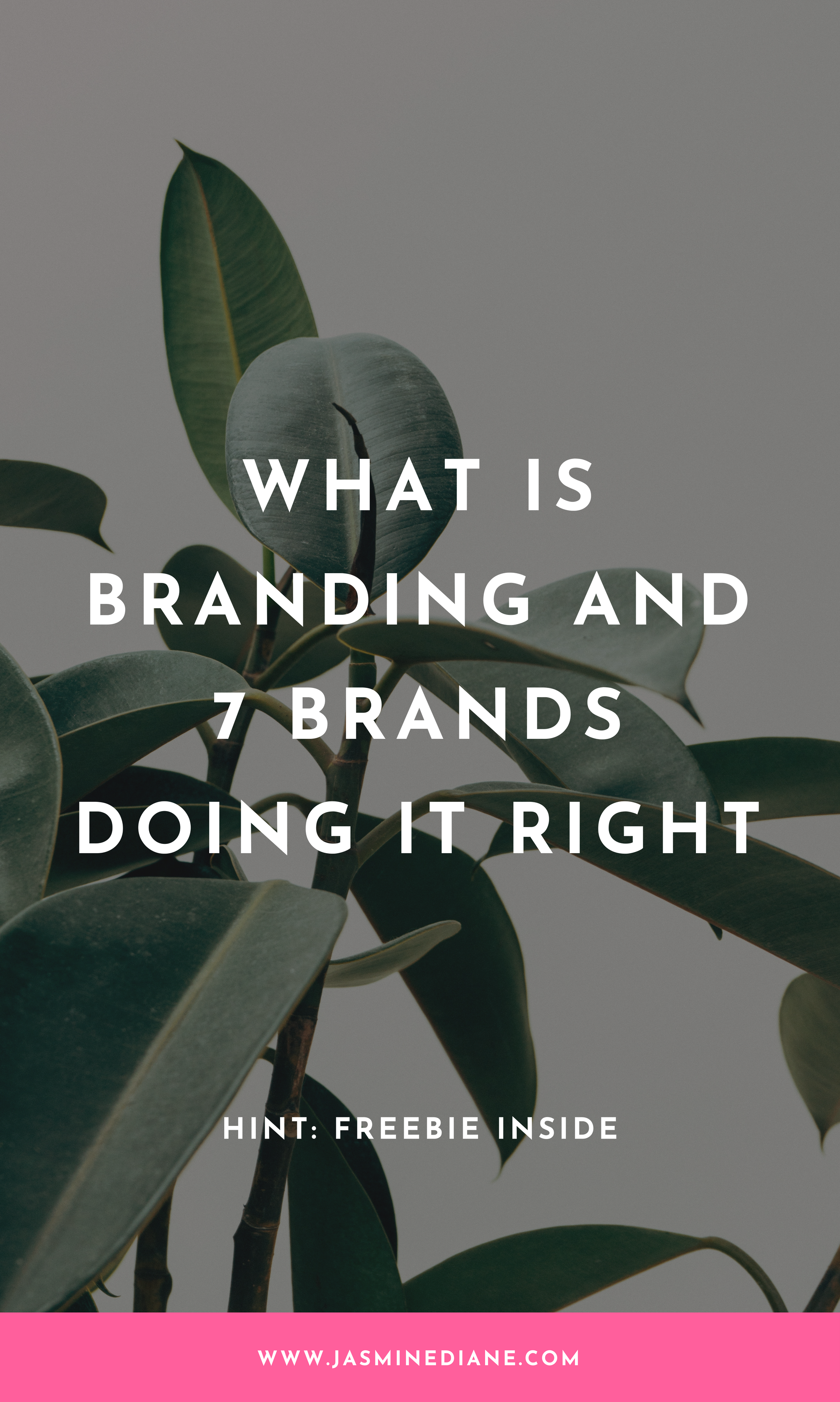 what is branding and 7 brands doing it right