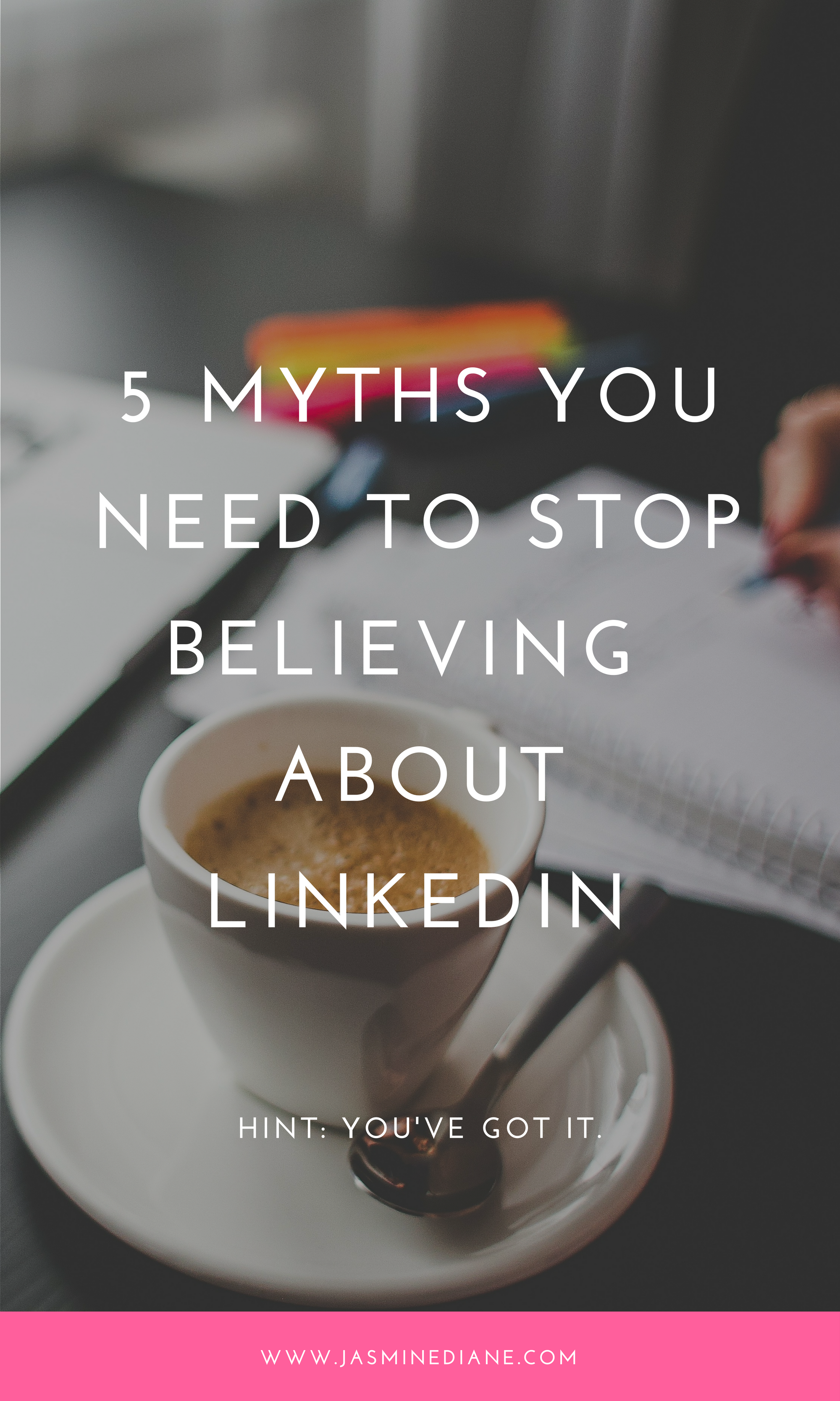 5 Myths You Need to Stop BelievingAbout LinkedIn