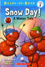 Snow Day! A Winter Tale