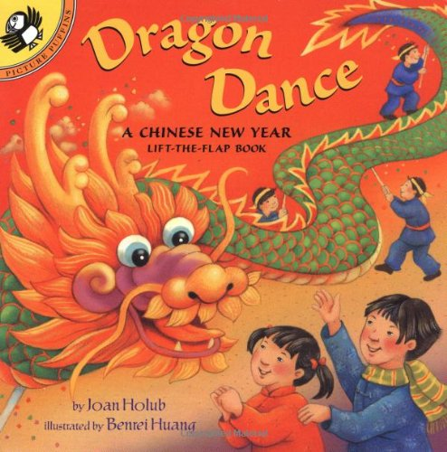 Dragon Dance A Chinese New Year Lift-the-Flap Book Holub Huang.jpg