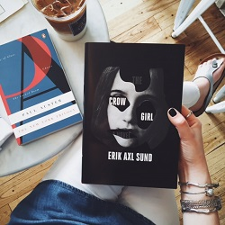 THE CROW GIRL   and THE NEW YORK TRILOGY by Paul Auster.