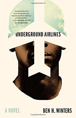 thrillerfest underground airlines.jpg