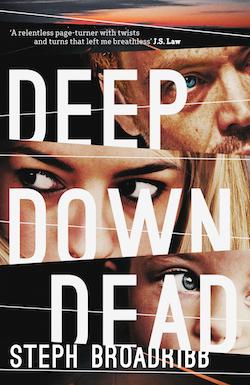 Deep Down Dead Steph Broadribb.jpg
