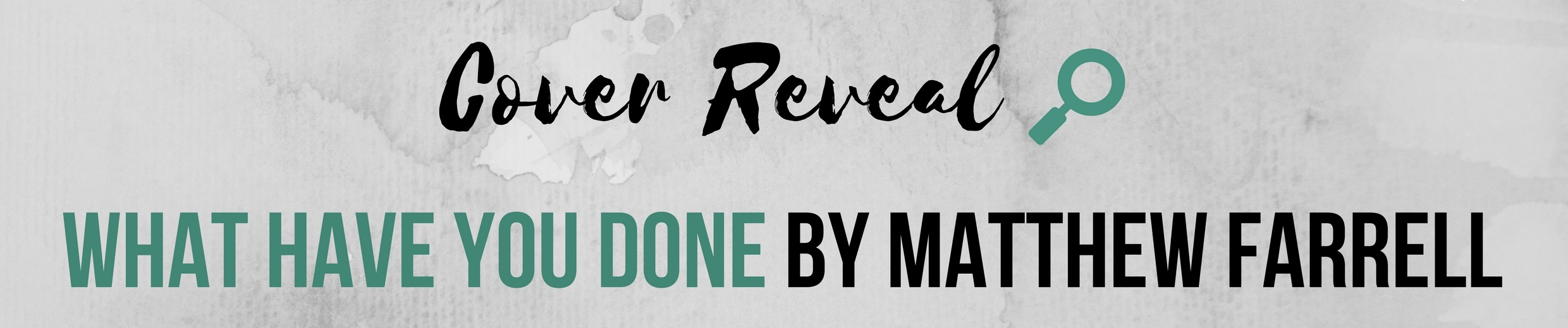 Cover Reveal What Have You Done.jpg